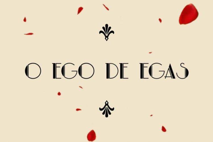 O Ego de Egas